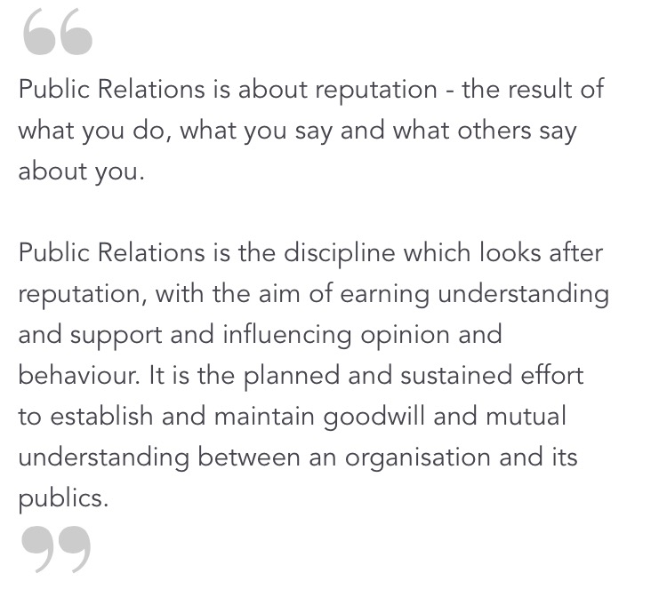 What we do, as defined by the Chartered Institute of Public Relations in the UK